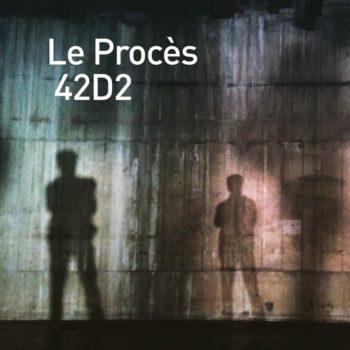 Le proces 42D2